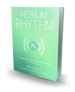 The Nerium Rhythm by Jeff Olson & Mark and Tammy Smith Book