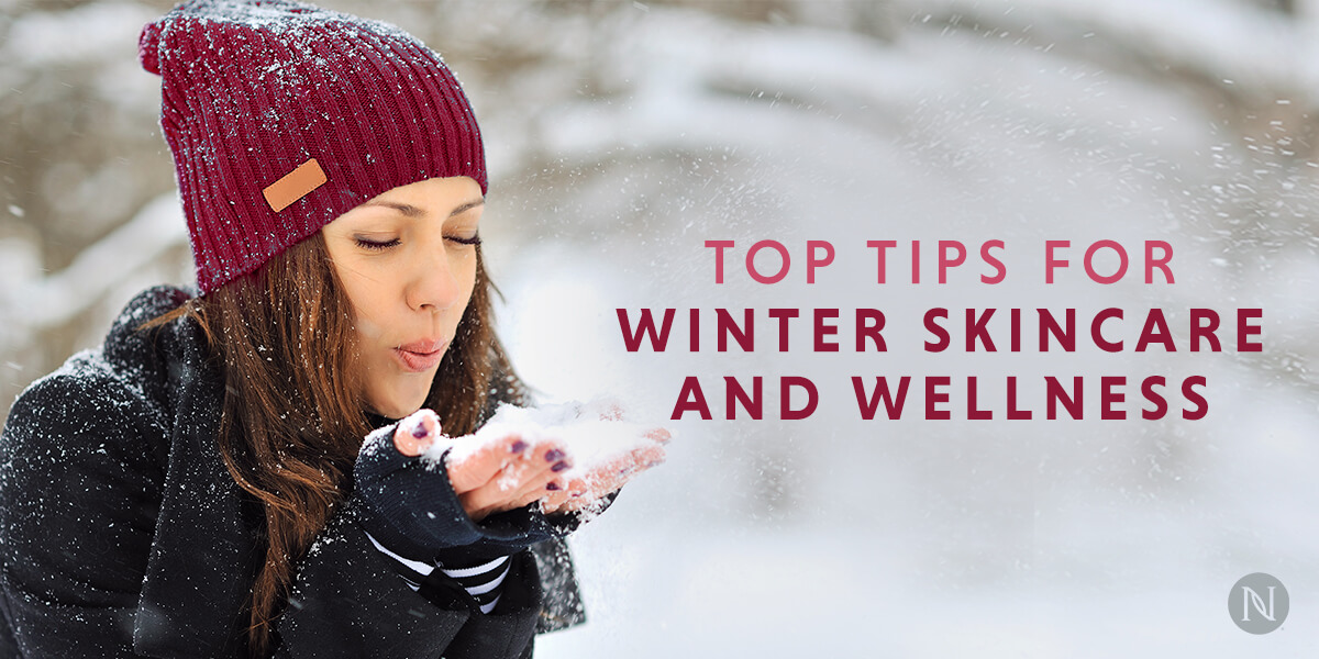 Top Tips for Winter Skincare and Wellness