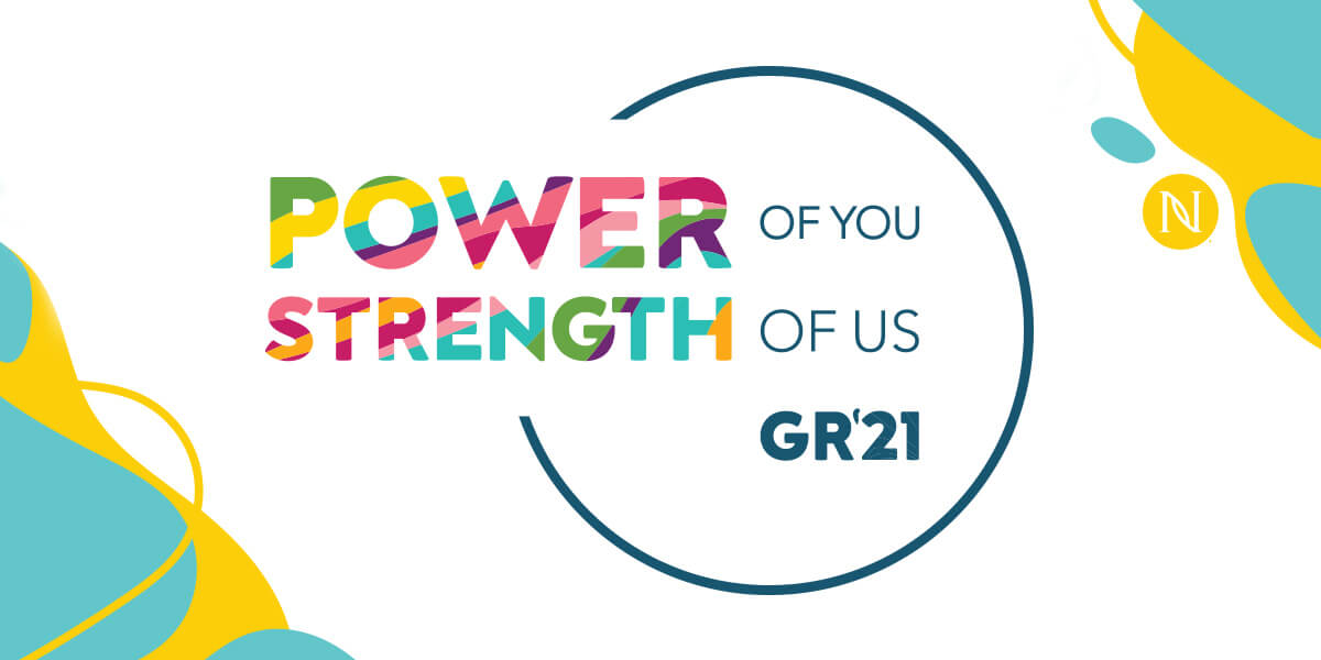 The Power of You. The Strength of Us. GR21
